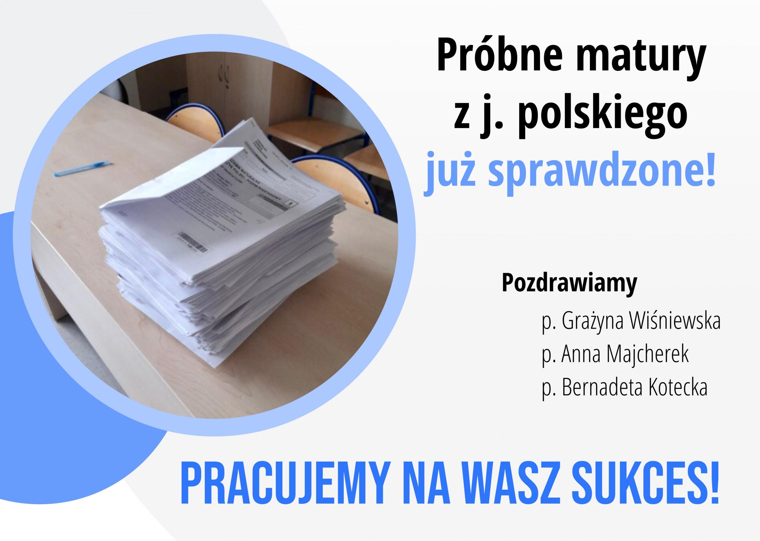 Próbne matury z języka polskiego już sprawdzone - pracujemy na Wasz sukces